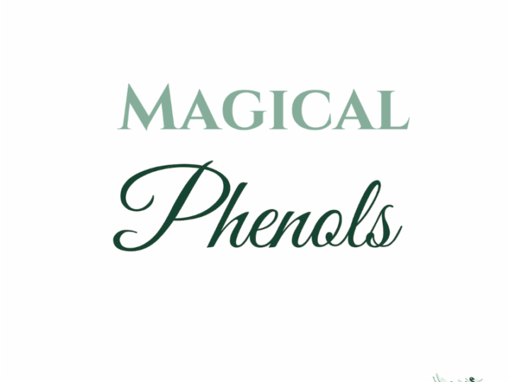 Magical Phenols